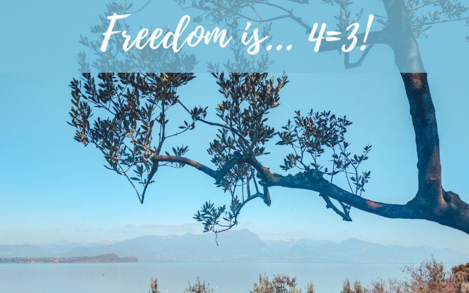 Freedom is...4=3